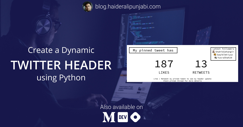 Dynamic Twitter Header using Python
