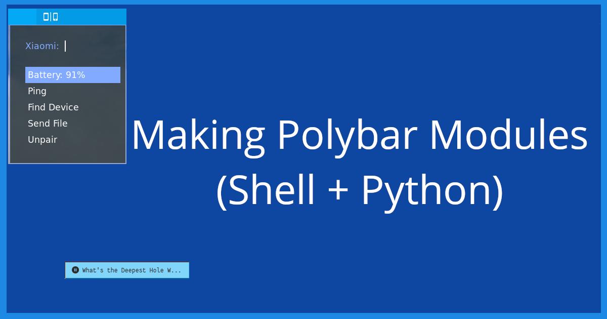 Making modules for Polybar (Shell + Python) // Haider Ali